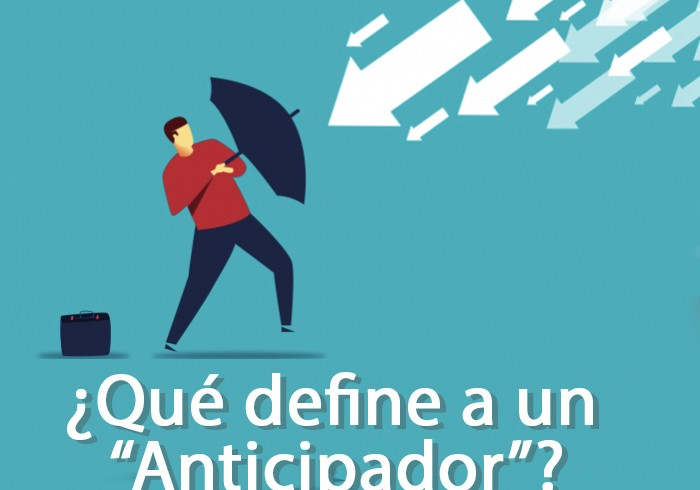 "¿Qué define a un ""Anticipador?"